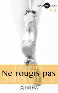 Ne Rougis Pas, S2 T3